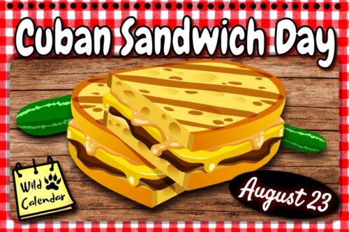 Read more about the article Cuban Sandwich Day