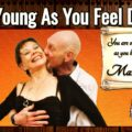Young As You Feel Day