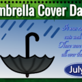 Umbrella Cover Day