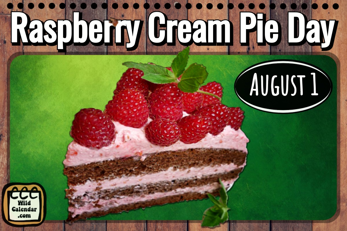 Raspberry Cream Pie Day