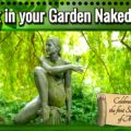 Work in your Garden Naked Day