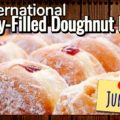 International Jelly-Filled Doughnut Day