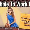 Dribble To Work Day