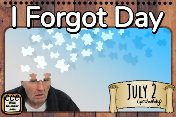 I Forgot Day