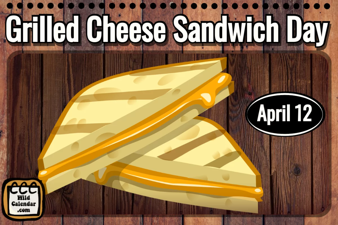 Grilled Cheese Sandwhich Day