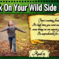 Walk On Your Wild Side Day ©