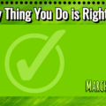 Every Thing You Do is Right Day