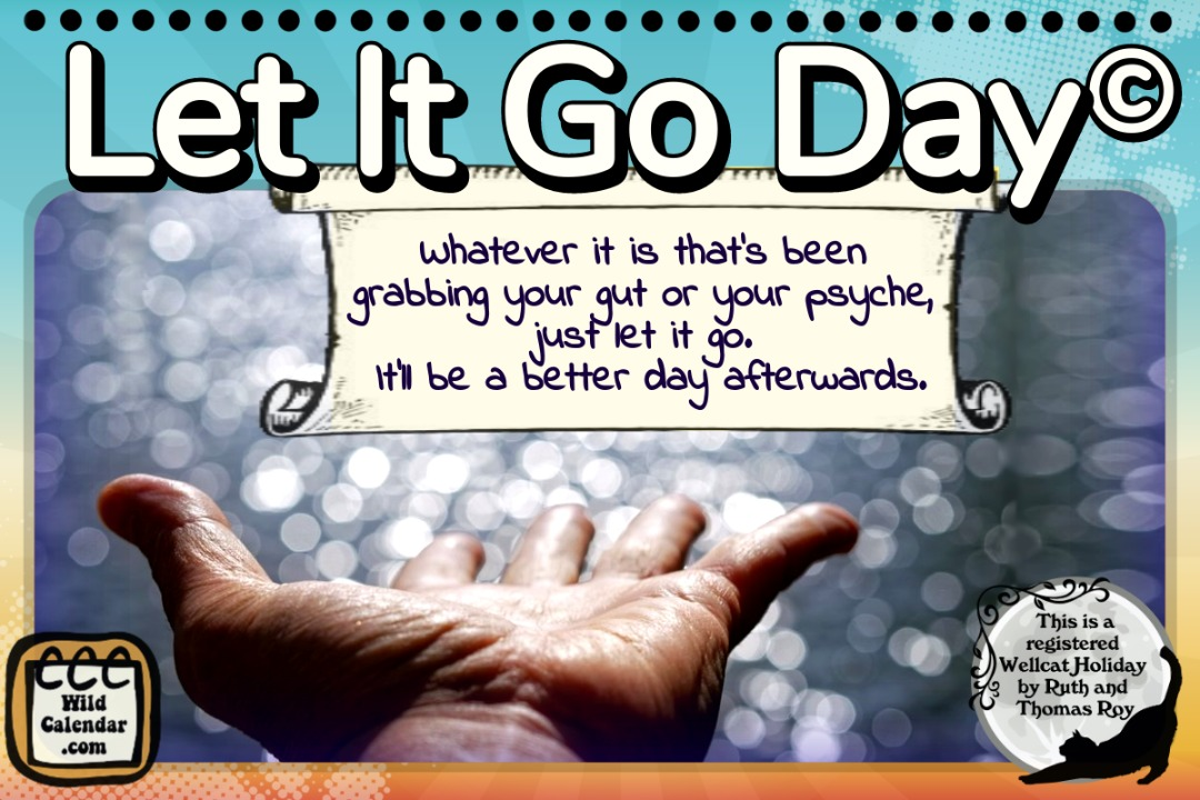 Let It Go Day ©