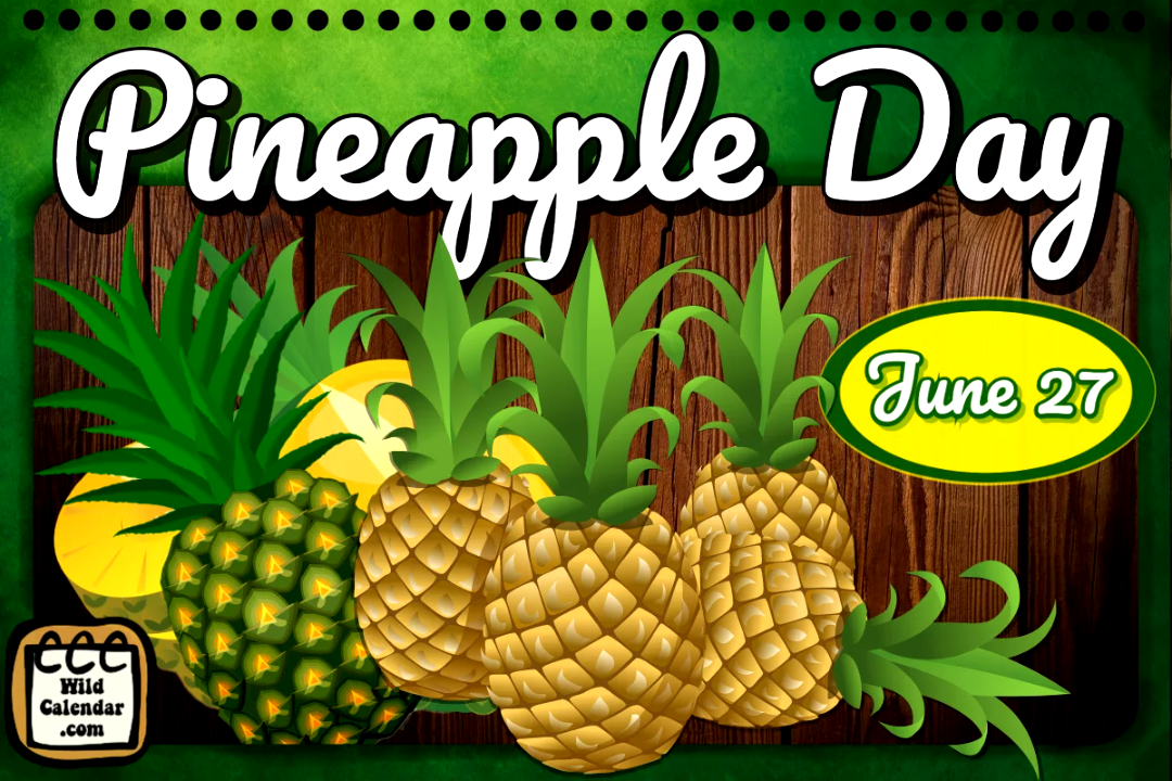 Pineapple Day