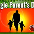 Single Parent's Day
