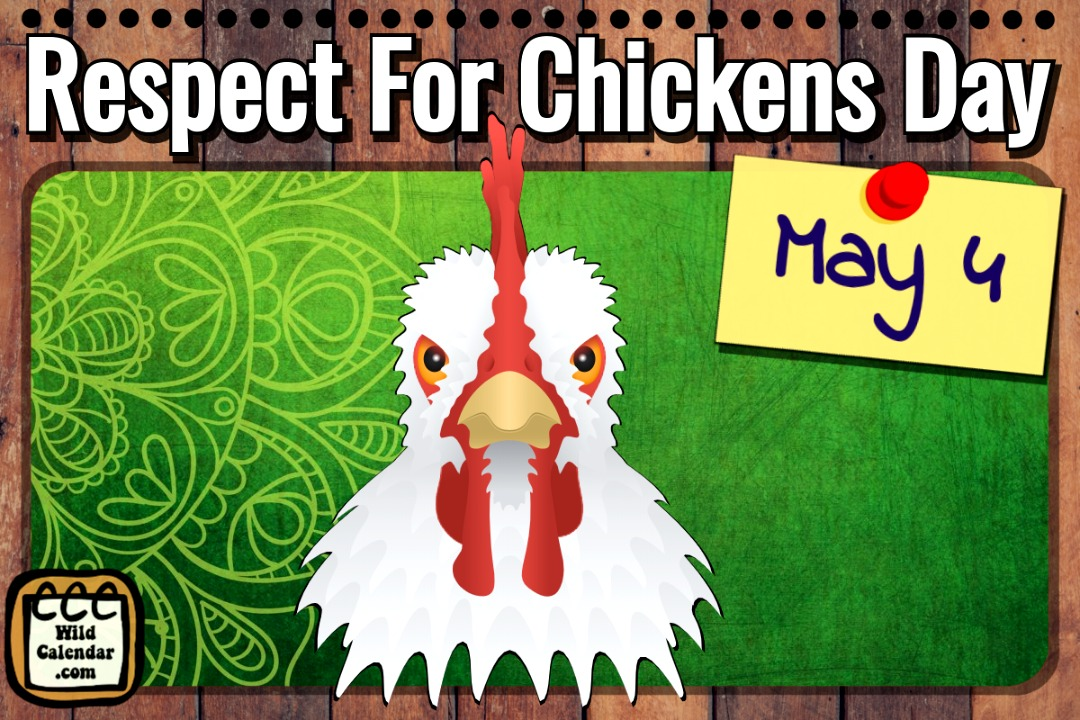 Respect For Chickens Day