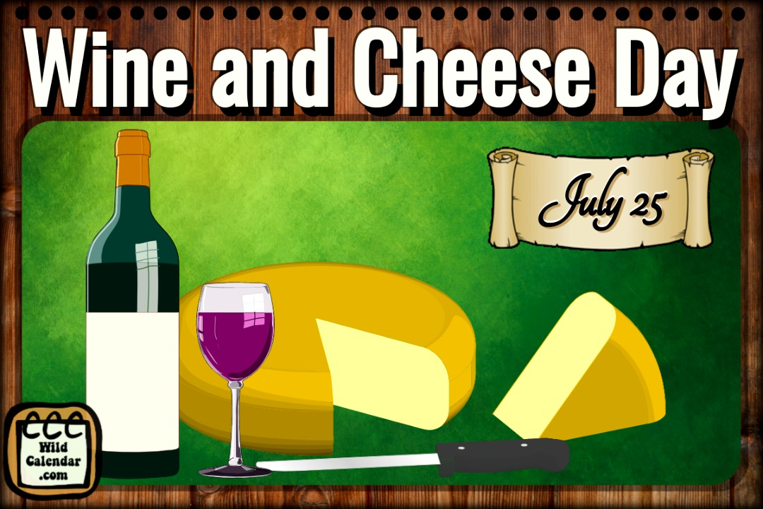 Wine and Cheese Day