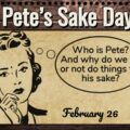 For Pete's Sake Day