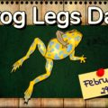 Frog Legs Day