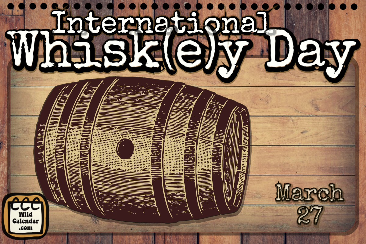 International Whisk(e)y Day