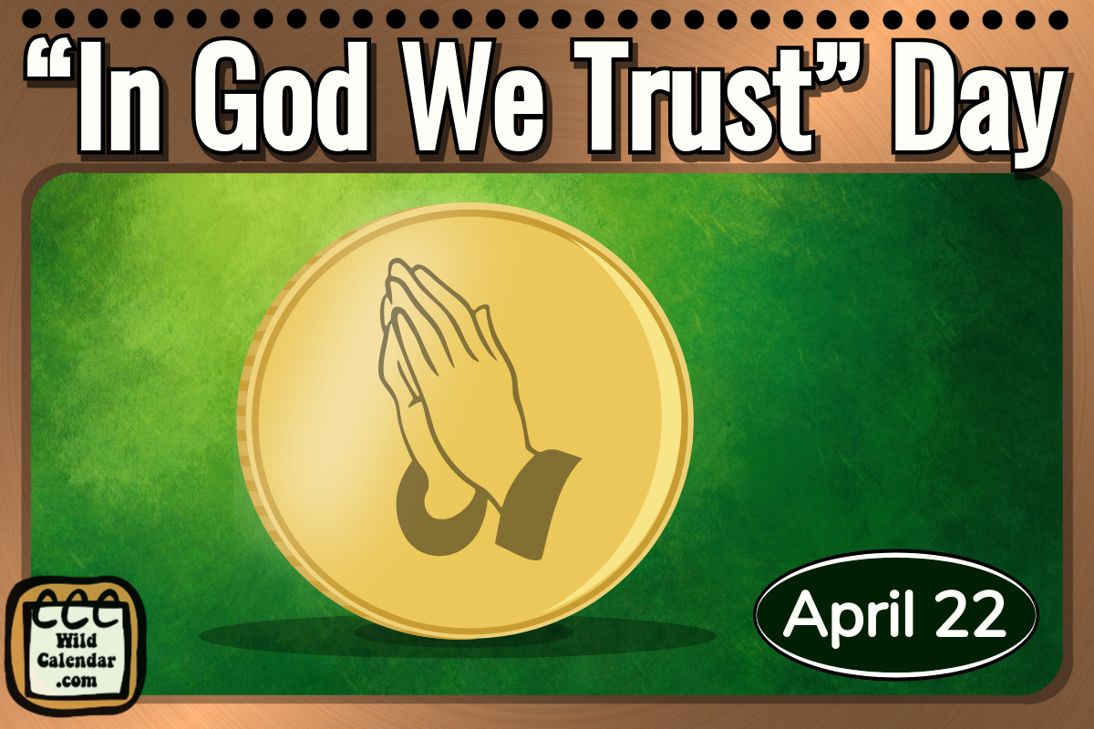 """In God We Trust"" Day"