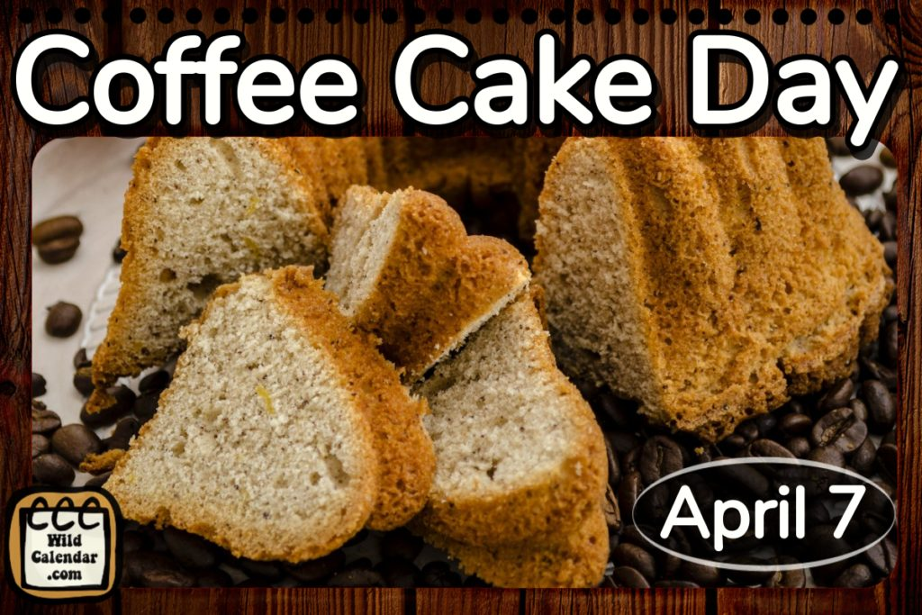 Coffee Cake Day