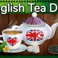 English Tea Day